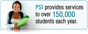 Why choose PSI for Health Services? 150,00 Students Served Annually