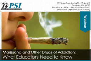 Drugs of Addiction Webinar: What Educators Need to Know